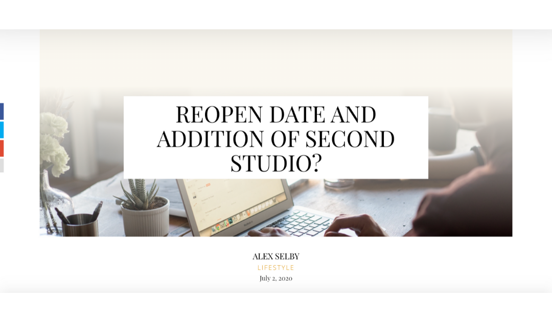 Reopen Date and Addition of Second Studio?